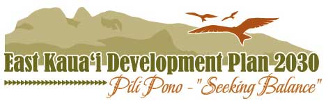 East Kauai Development Plan 2030, Pili Pono - 'Seeking Balance'